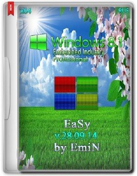 Windows Embedded 8.1 Industry Pro Easy x64 by EmiN