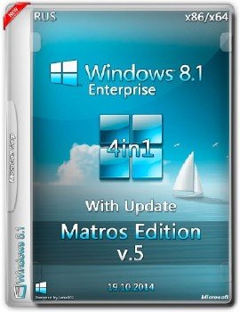 Windows 8.1 Enterprise x86/x64 With Update Matros Edition v.05