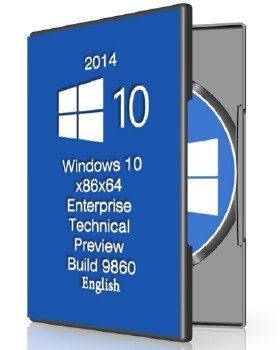 Windows 10x86x64 Enterprise Technical Preview Build 9860