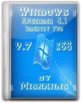 Windows Embedded 8.1 Industry Pro update 3 by Mishailis