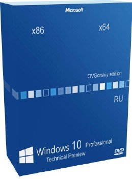 Windows® 10 Technical Preview Professional x86-x64 Ru v.10041 by OVGorskiy® 2DVD