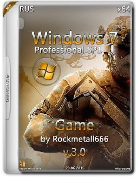 Windows 7SP1 Professional Game by Rockmetall666 x64 V3.0 [Ru]