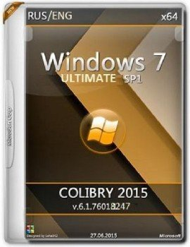 Windows 7 Ultimate SP1 6.1.7601.18247 x64 EN-RU COLIBRY-2015
