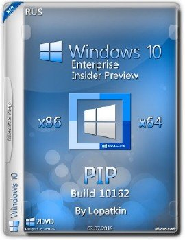 Windows 10 Enterprise Insider Preview 10162 x86-x64 RU-RU PIP