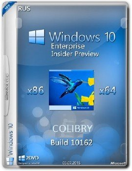 Microsoft Windows 10 Enterprise Insider Preview 10162 x86-x64 RU-RU COLIBRY
