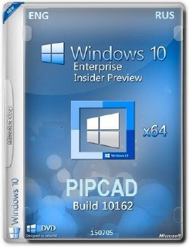Microsoft Windows 10 Enterprise Insider Preview 10162 x64 EN-RU PIPCAD