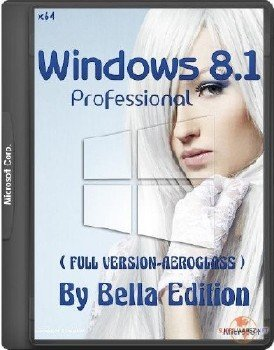 Win 8.1 Pro x 64 WMC Update 3 ( EXCLUSIVE- EDITION) By Bella v 7.7. (RU-RU)