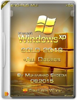 Gold XP 2016 SP3 x86 by Muhammad Sadeem(Eng+RusMUI) + Drivers By Computer Worm
