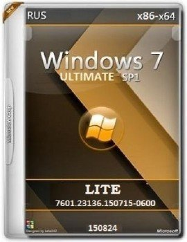 Microsoft Windows 7 Ultimate SP1 7601.23136.150715-0600 x86-x64 RU LITE