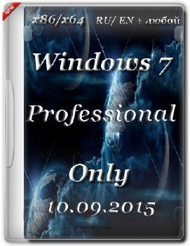 Windows 7 Professional SP1 • Only//. (x86 x64)