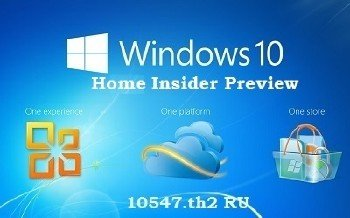 Microsoft Windows 10 Home Insider Preview 10547 th2 x86-x64 RU PIP-GAM