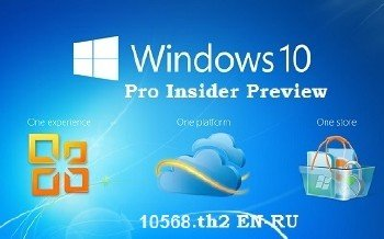 Microsoft Windows 10 Pro Insider Preview 10568 th2 x64 EN-RU FULL