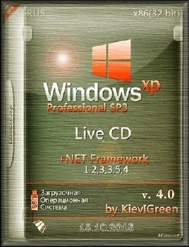 Windows XP SP3 Live CD + NET Framework 1,2,3,3.5,4 v. 4.0 by KievIGreen