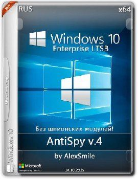 Windows 10 Enterprise 2015 LTSB+ AntiSpy v5 x64 [RU] by Alex_Smile (21.10.15)