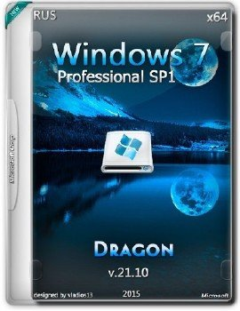 Windows 7 SP1 Professional x64 by Dragon [v.21.10] [Ru]