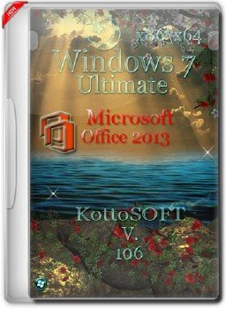 Windows 7x86-x64 Ultimate Office 2013 KottoSOFT