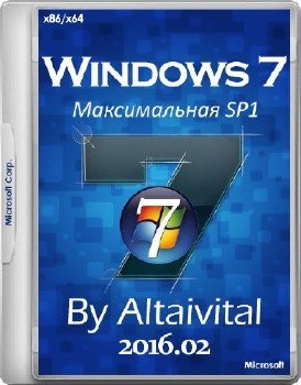 Windows 7 Максимальная SP1 USB by altaivital (x86-x64) 2016.02