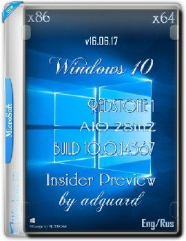 Windows 10 Redstone 1 14367 AIO 28in2 by adguard v16.06.17