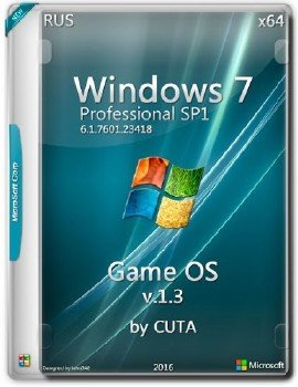 Windows 7 Professional Rus x64 Game OS v1.3 by CUTA [Ru]