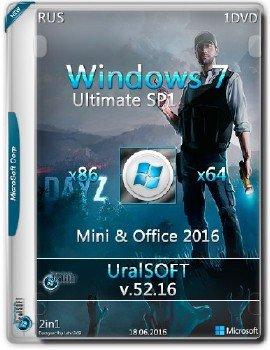 Windows 7 x86x64 Ultimate mini &Office2016 (DAYZ) by UralSOFT v.52.16