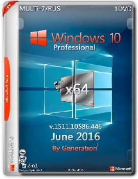 Windows 10 Pro x64 v.1511 Update June 2016 by Generation2