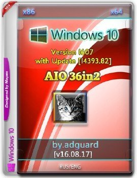 Windows 10 Version 1607 with Update [14393.82] (x86-x64) AIO [36in2] adguard
