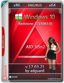 Windows 10 Redstone 2 [15063.0] (x86-x64) AIO [32in2] v17.03.21