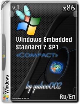 Windows Embedded Standard 7 SP1 'Компакт' v1 x86 by yahoo002 v1 [Ru/En]