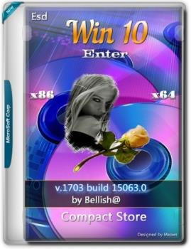 Windows 10 Enter Compact Store x64/x86 Esd Bellish@