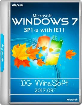 Windows 7 SP1-u with IE11 (2 x 3in1) - DG Win&Soft 2017.09 (en-US, ru-RU, uk-UA) [2 образа: x64 и x86]