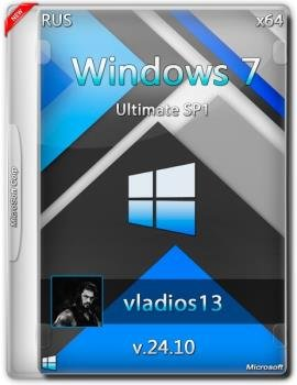 Windows 7 Ultimate SP1 x64 By Vladios13 v.24.10