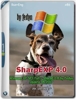SharpEXP 4.0 by fedya (windows xp sp3 vl full +sharpE) (x86) (2017) (Multi/Rus)
