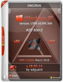 Сборка Windows 10 Version 1709 with Update [16299.309] (x86-x64) AIO [60in2] adguard (v18.03.14)