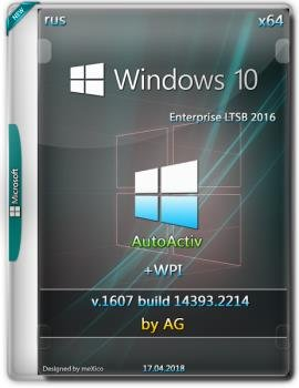Windows 10 LTSB x64 WPI by AG 04.2018 [14393.2214 AutoActiv]