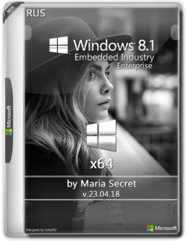 Win 8.1 Embedded Industry EnteR by Maria Secret