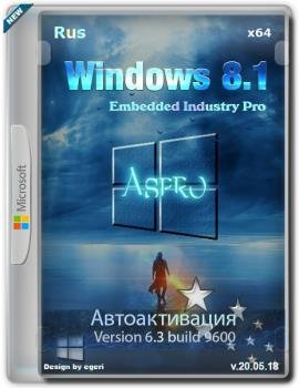 Windows Embedded 8.1 Industry Pro v.20.05.18 (x64) (2018) [by Aspro]