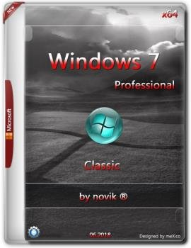 "Windows 7 Professional {x64} Classic / by novik ® / ""Full"""