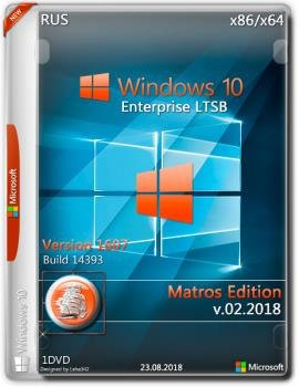 Windows 10 Enterprise LTSB x86 x64 Matros 02 2018