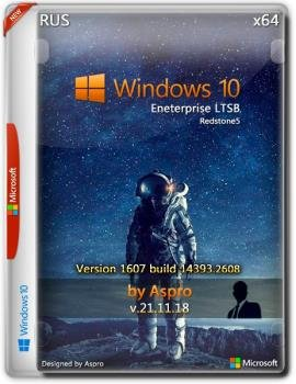 Windows 10 Enterprise LTSB 2016 x64 Rus v.21.11.18 by Aspro
