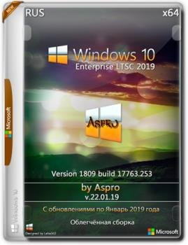 Windows 10 Enterprise LTSC 2019 x64 Rus v.22.01.19 by Aspro
