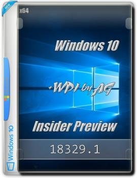 Windows 10 Insider Preview build x64 WPI by AG [18329 AutoActiv]