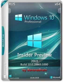 Windows 10 Pro 18865.1000 (x64) (Rus) (Insider Preview) [1042019]