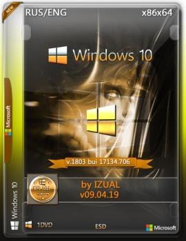 Windows 10 RS4 v.1803 With Update (17134.706) Store by IZUAL (esd) (x86/x64)