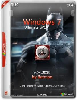Windows 7 Максимальная by batman (x64) (Ru) [v.042019]