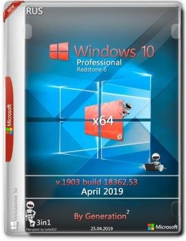 Windows 10 Pro RS6 v.1903.18362.53 OEM April 2019 by Generation2