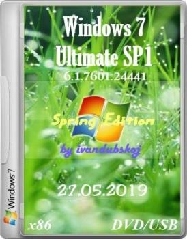 Windows 7 Максимальная SP1 (Spring Edition) Build 7601.24441 (x86) by ivandubskoj (27.05.2019)