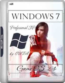 Windows 7 Professional SP1 Game OS 2.4 by CUTA (x64)