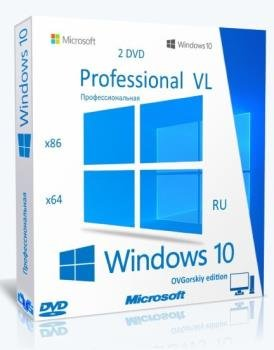 Windows® 10 Professional VL x86-x64 1903 19H1 RU by OVGorskiy® 07.2019 2DVD