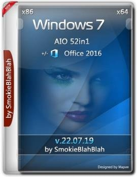 Windows 7 SP1 (x86/x64) 52in1 +/- Office 2016 by SmokieBlahBlah 22.07.19