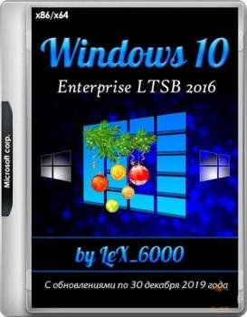 Windows 10 Enterprise LTSB 2016 v1607 (x86/x64) by LeX_6000 [30.12.2019]
